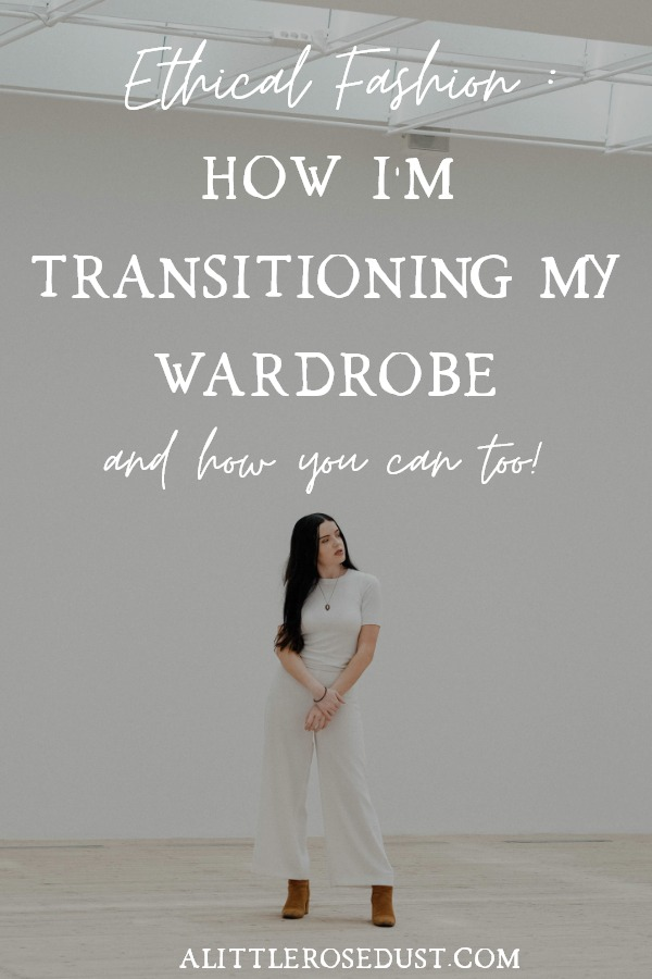 how to transition into ethical fashion