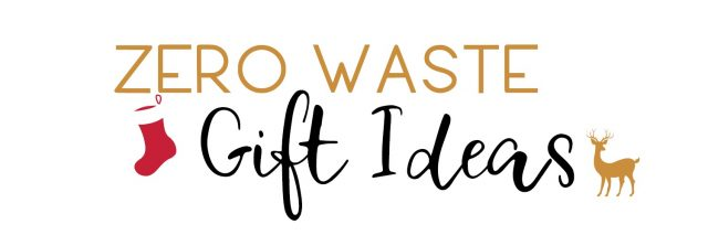 zero waste gift ideas