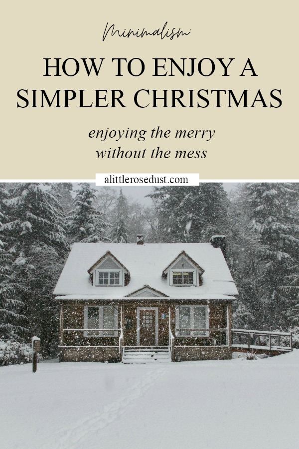 how to enjoy a simpler christmas