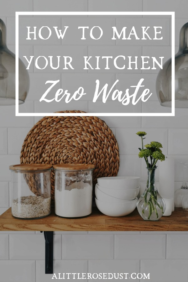 how to have a zero waste kitchen