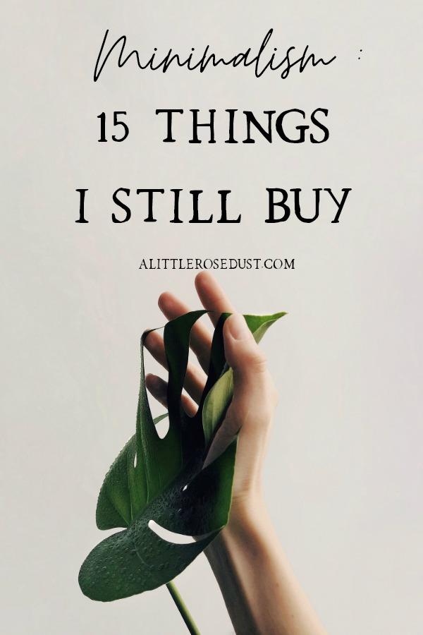 15 things I still buy