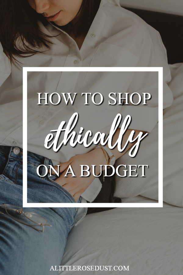 how to shop ethically on a budget