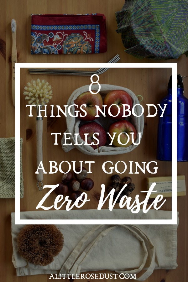 8 things nobody tells you about going zero waste