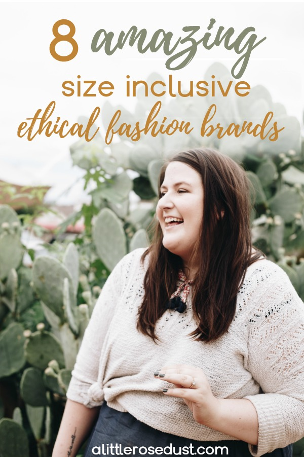 size inclusive ethical fashion brands