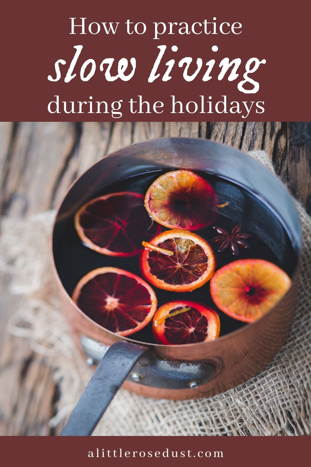 slow living during the holidays