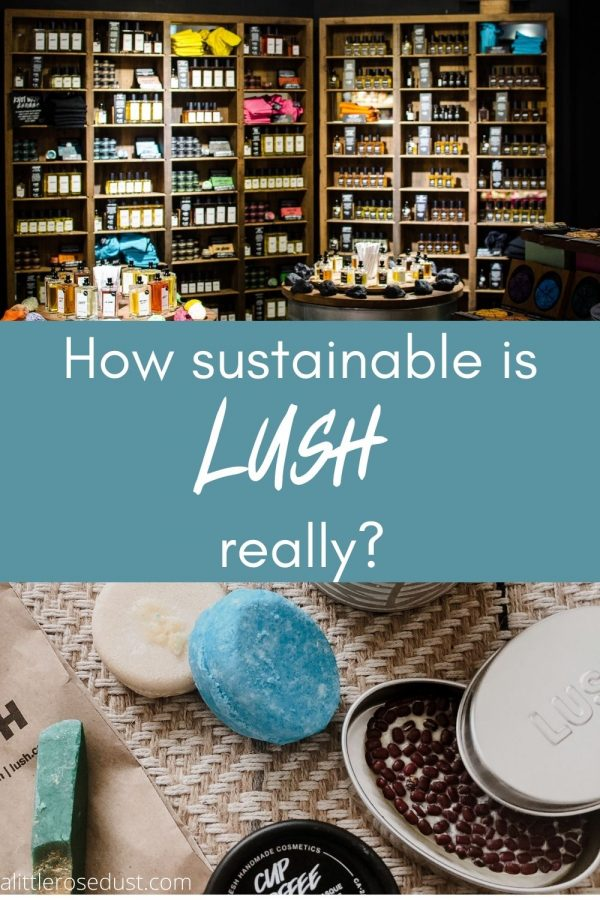 how sustainable is lush really?